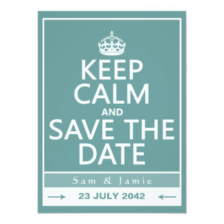 Keep Calm and Save the Date (fully customizable) 5.5x7.5 Paper Invitation Card