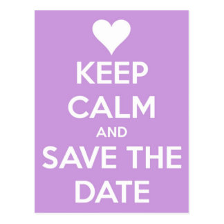 Keep Calm and Save the Date Lavender Postcard