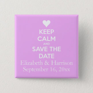 Keep Calm and Save the Date Pink 2 Inch Square Button