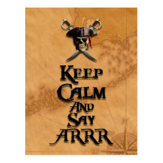 Keep Calm And Say ARRR Postcard