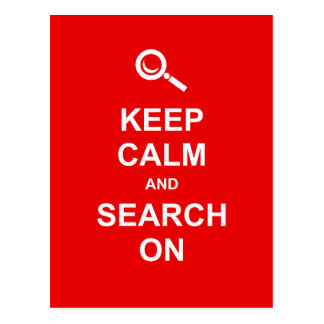 Keep Calm and Search On Postcard