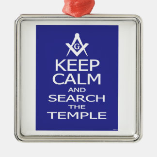 KEEP CALM AND SEARCH TEMPLE METAL ORNAMENT