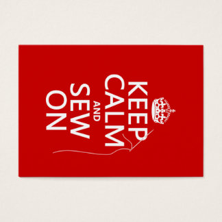 Keep Calm and Sew On (all colors) Business Card