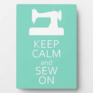 Keep Calm and Sew On Plaque