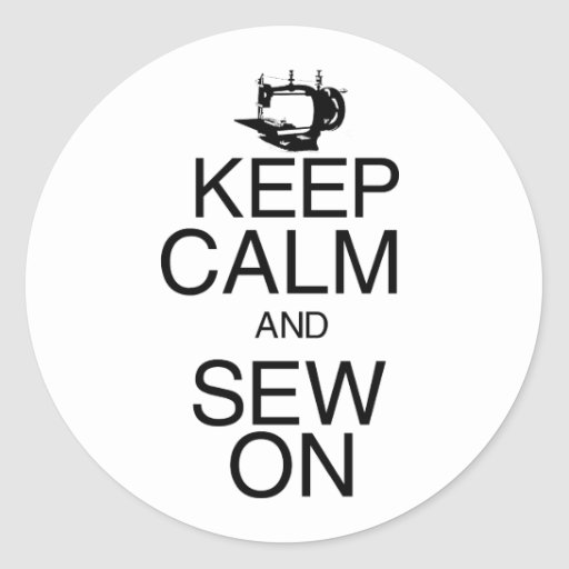 Keep Calm and Sew On Sticker