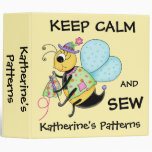 Keep Calm and Sew Whimsy Honey Bee Art 3 Ring Binders