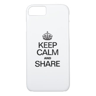 KEEP CALM AND SHARE iPhone 7 CASE