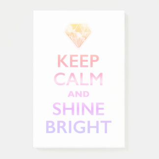 KEEP CALM AND SHNE BRIGHT POST-IT NOTES