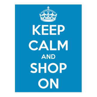 Keep Calm and Shop On Blue Postcard