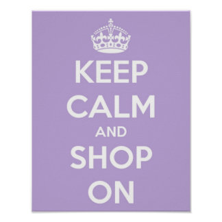 Keep Calm and Shop On Lavender Poster