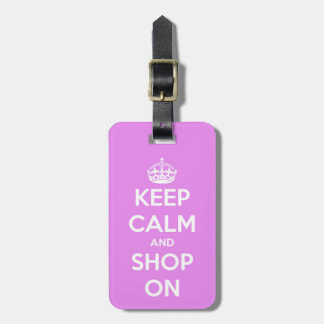 Keep Calm and Shop On Pink Luggage Tag