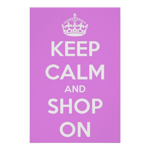 Keep Calm and Shop On Pink Poster