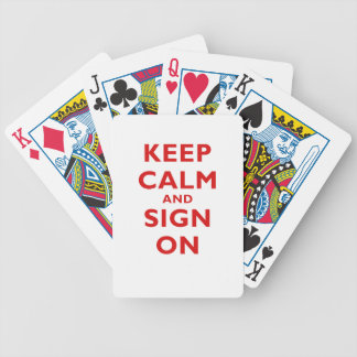 Keep Calm and Sign On Bicycle Playing Cards