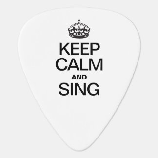 KEEP CALM AND SING GUITAR PICK
