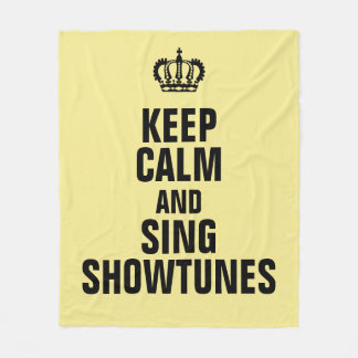 Keep Calm and Sing Showtunes Fleece Blanket
