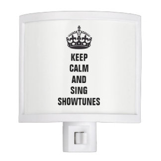 Keep Calm and Sing Showtunes Nite Lights