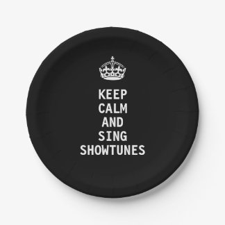 Keep Calm and Sing Showtunes Paper Plate