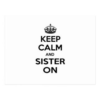 Keep Calm and Sister On Postcard