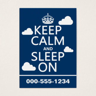 Keep Calm and Sleep On (customize color) Business Card