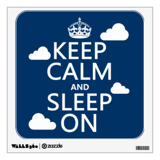 Keep Calm and Sleep On (customize color) Wall Sticker