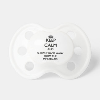 Keep calm and slowly back away from Minotaurs Pacifier