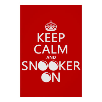 Keep Calm and Snooker On all colors Print
