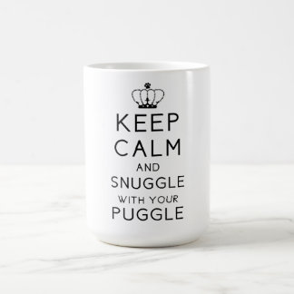 Keep Calm and Snuggle With Your Puggle Mug