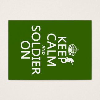 Keep Calm and Soldier On (any background color) Business Card