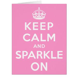 Keep Calm and Sparkle On Card