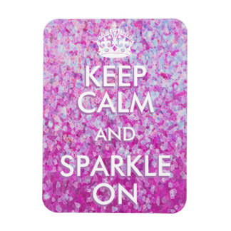 Keep Calm and Sparkle On Magnet