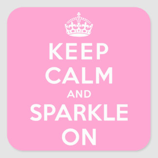 Keep Calm and Sparkle On Sticker