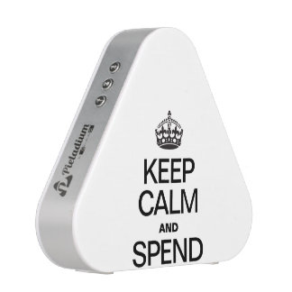KEEP CALM AND SPEND SPEAKER