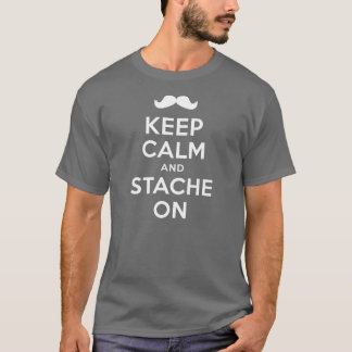Keep Calm And Stache On Shirt