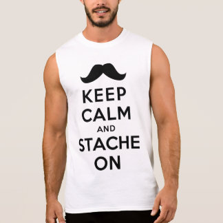 Keep Calm and Stache On Sleeveless T-shirts