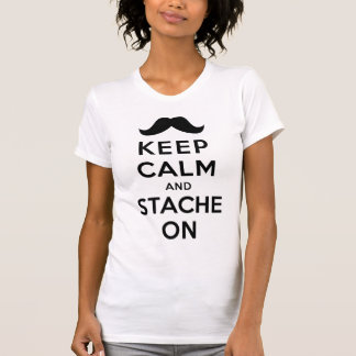 Keep Calm and Stache On Tshirt