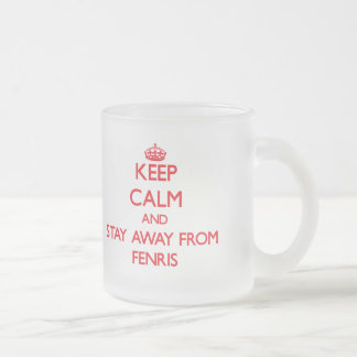 Keep calm and stay away from Fenris Frosted Glass Coffee Mug