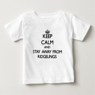 Keep calm and stay away from Ridgelings Tee Shirt
