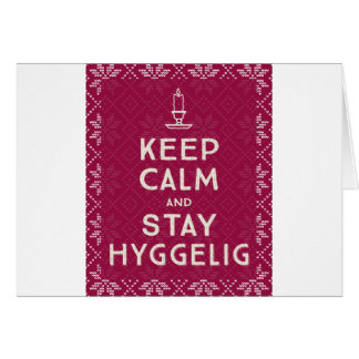 Keep Calm and Stay Hyggelig Card