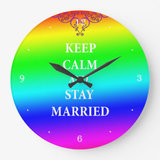 Keep calm and stay married Round  Wall Clock