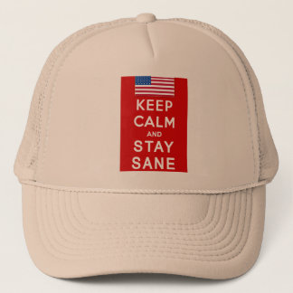 KEEP CALM AND STAY SANE Tshirts Trucker Hat