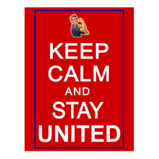 Keep Calm and Stay United Womens Rights Postcard