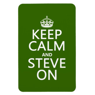 Keep Calm and Steve On (any color) Vinyl Magnet