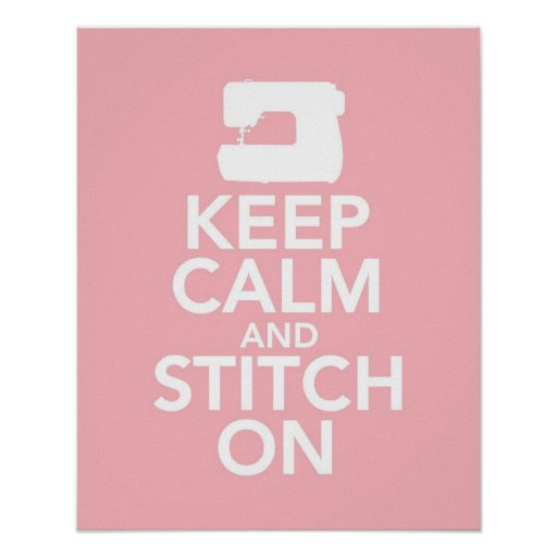 Keep Calm and Stitch On print