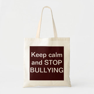Keep calm and STOP BULLYING tote