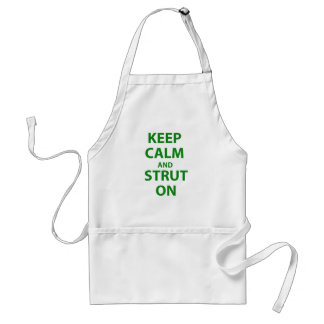 Keep Calm and Strut On Standard Apron