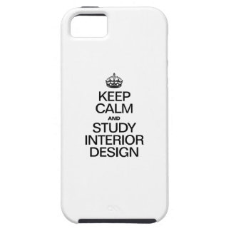 KEEP CALM AND STUDY INTERIOR DESIGN iPhone 5 COVER