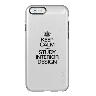 KEEP CALM AND STUDY INTERIOR DESIGN INCIPIO FEATHER® SHINE iPhone 6 CASE