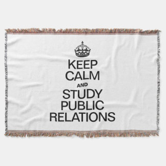 KEEP CALM AND STUDY PUBLIC RELATIONS THROW BLANKET