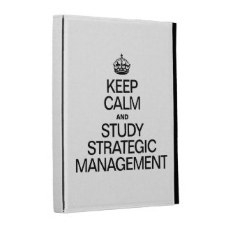 KEEP CALM AND STUDY STRATEGIC MANAGEMENT iPad FOLIO COVERS