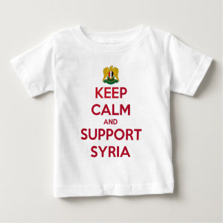 KEEP CALM AND SUPPORT SYRIA BABY T-Shirt